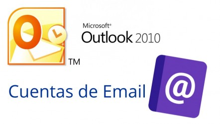 Configurar Email en outlook 2010